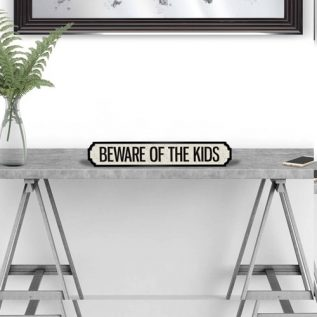BEWARE OF THE KIDS - Vintage Street Sign in Black and White.