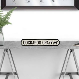 COCKAPOO CRAZY - Vintage Street Sign in Black and White.