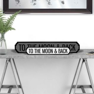 TO THE MOON AND BACK - Vintage Street Sign in Black and White.