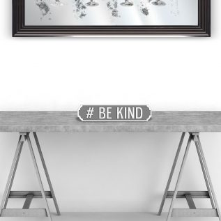 #BE KIND - Vintage Street Sign in Grey and White.