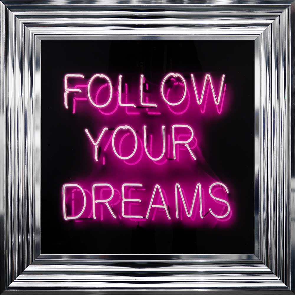 'Follow Your Dreams' Pink Neon Framed Picture