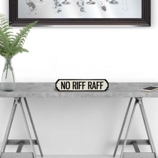 NO RIFF RAFF - Vintage Street Sign in White and Black