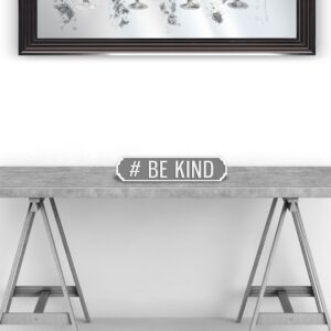 #Be Kind - Vintage Street Sign in Grey and White